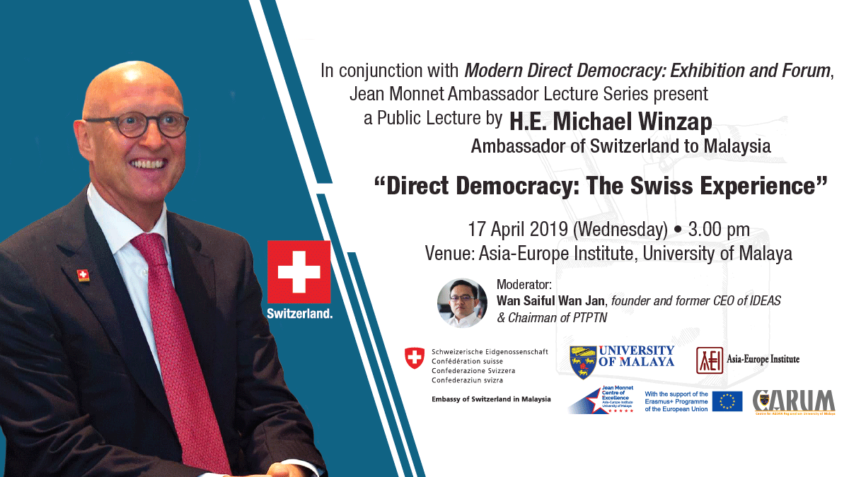 JMALES: Direct Democracy: The Swiss Experience by H.E. Michael Winzap, Ambassador of Switzerland to Malaysia