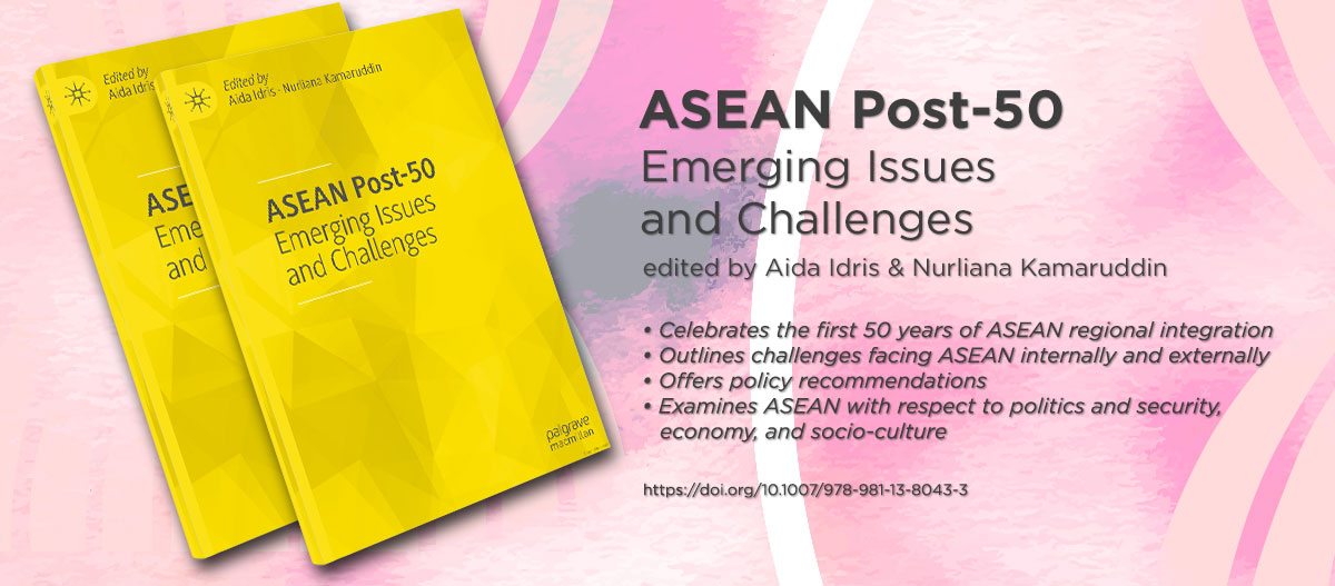 ASEAN Post-50: Emerging Issues and Challenges