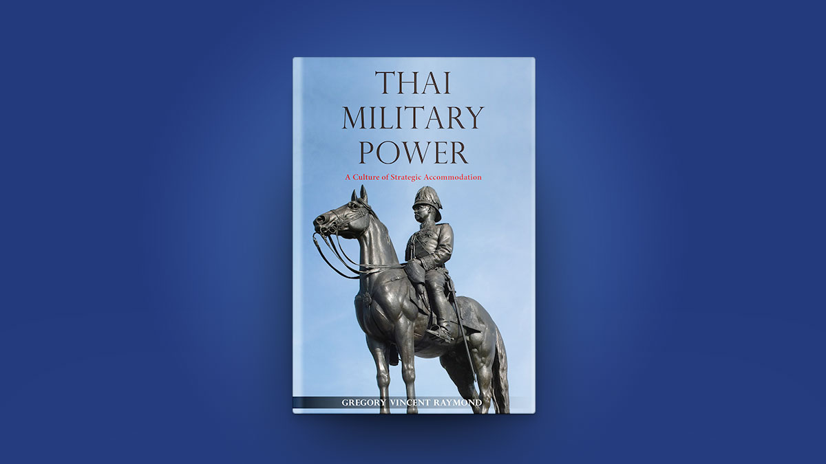 Thai Military Power - Reviewed by Professor Anthony Milner