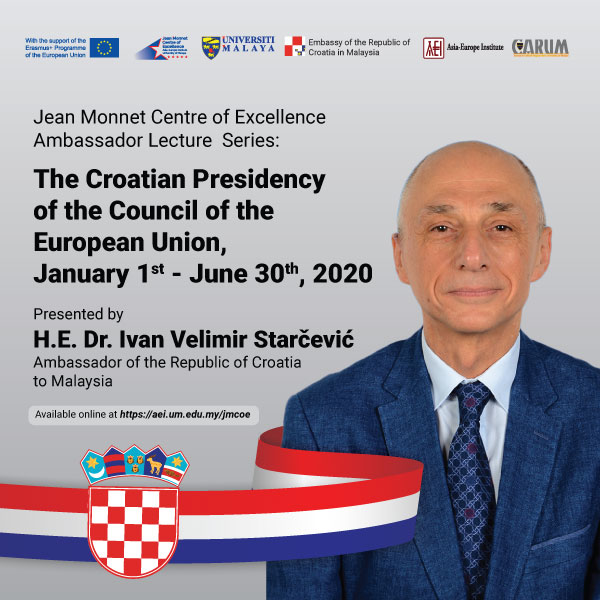 The Croatian Presidency of the Council of the European Union, January 1st - June 30th, 2020