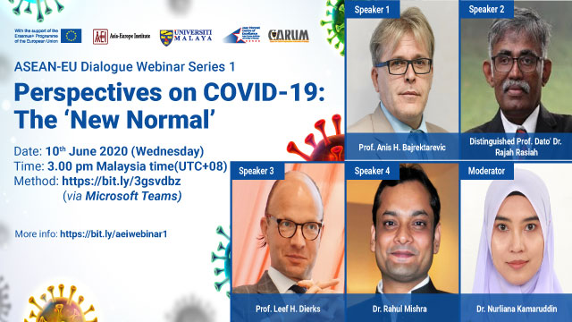 The video recording of ASEAN-EU DIALOGUE WEBINAR SERIES 1: Perspectives on COVID-19: The 'New Normal'
