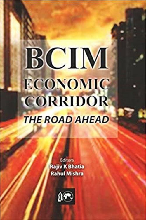 BCIM-Economic Corridor: The Road Ahead
