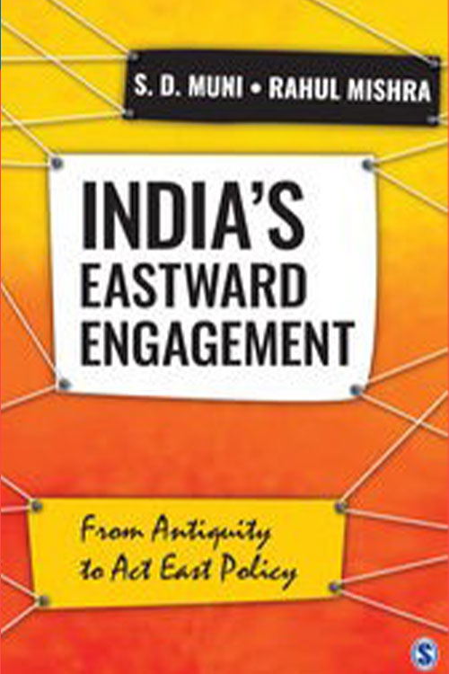 India's Eastward Engagement From Antiquity to Act East Policy