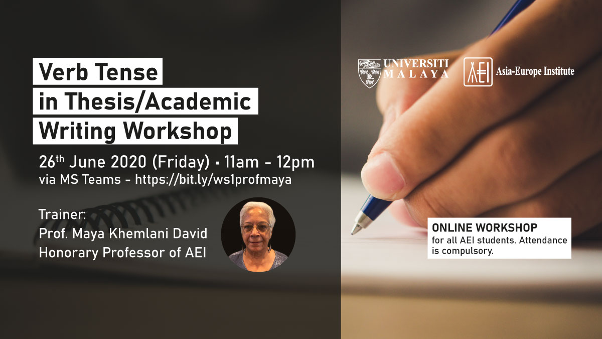 Verb Tense in Thesis/Academic Writing Workshop