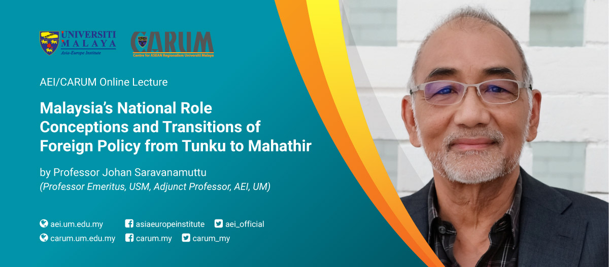 Malaysia's National Role Conceptions and Transitions of Foreign Policy from Tunku to Mahathir
