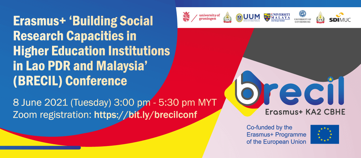 Erasmus+ 'Building Social Research Capacities in Higher Education Institutions in Lao PDR and Malaysia' (BRECIL) Conference