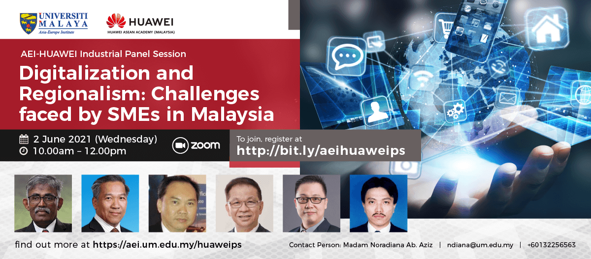 AEI-HUAWEI Industrial Panel Session • 2 June 2021 (Wednesday) • 10.00am – 12.00pm • Zoom platform