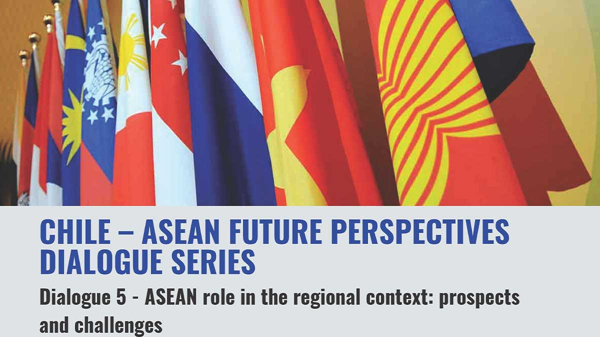 Dialogue 5 - ASEAN Role in the Regional Context: Prospects and Challenges