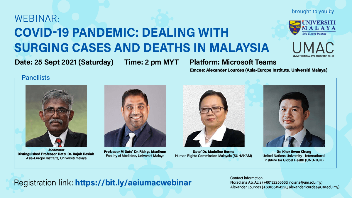[Webinar] COVID-19 Pandemic: Dealing with Surging Cases and Deaths in Malaysia