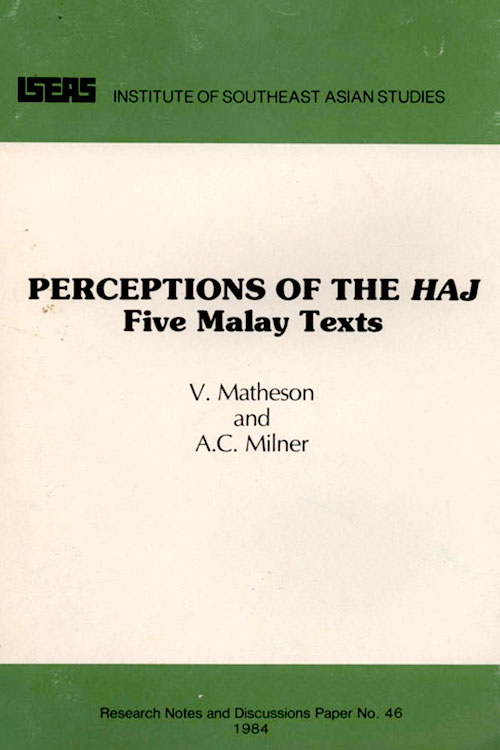 Perceptions Of The Haj - Five Malay Texts