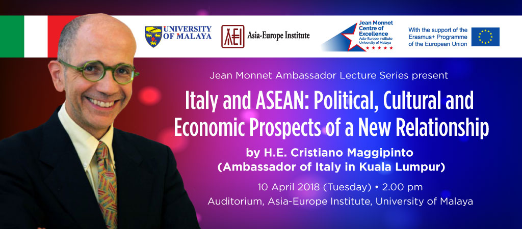 Italy and ASEAN: Political, Cultural and Economic Prospects of a New Relationship