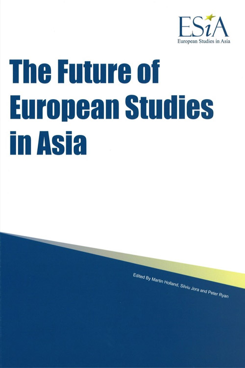 The Future of European Studies in Asia