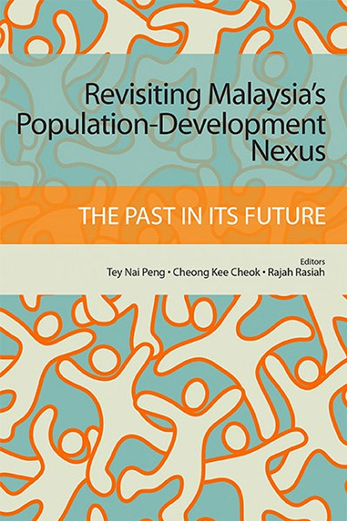 Revisiting Malaysia's Population-Cevelopment Nexus: The Past In Its Future