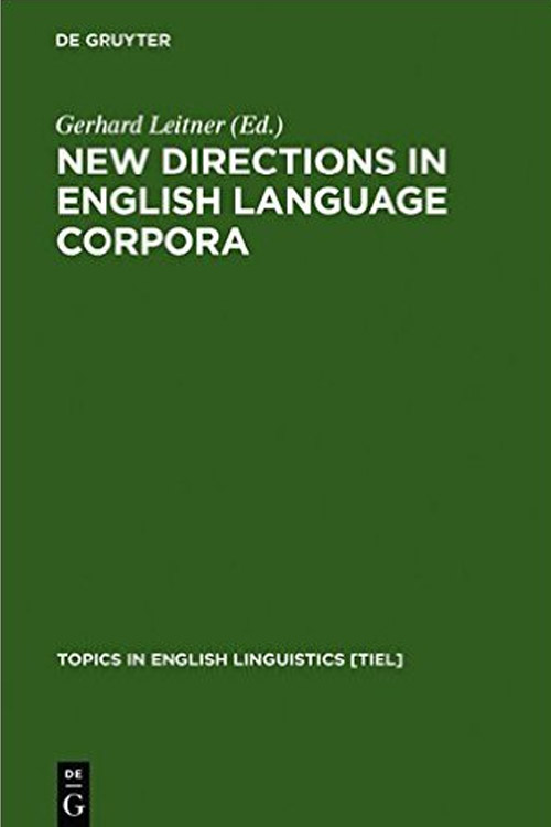 New Directions in English Language Corpora (Approaches to Semiotics)