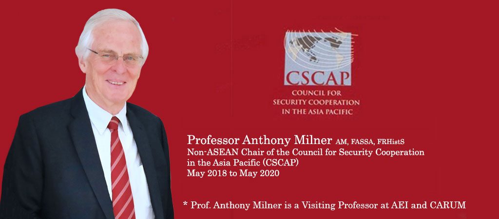 Professor Anthony Milner elected as non-ASEAN Chair of the CSCAP