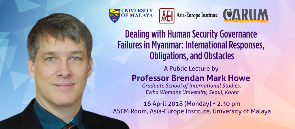 Dealing with Human Security Governance Failures in Myanmar: International Responses, Obligations, and Obstacles