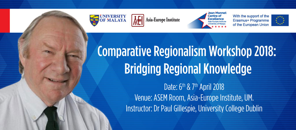 Comparative Regionalism Workshop 2018: Bridging Regional Knowledge